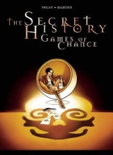 Archaia Studio Press: Secret History: Games of Chance, The