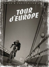 Absolute Truth Press: Tour dEurope