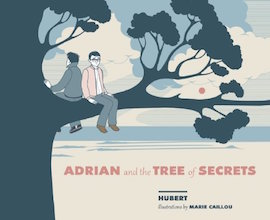 Arsenal Pulp Press: Adrian and the Tree of Secrets