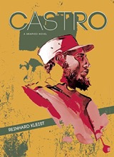 Arsenal Pulp Press: Castro: A Graphic Novel