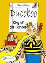 Cinebook: Ducoboo #1: King of the Dunces