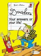 Cinebook: Ducoboo #3: Your Answers or Your Life!