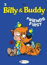 Cinebook: Billy And Buddy #3: Friends First