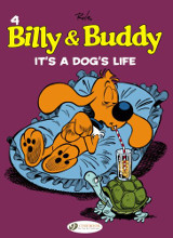 Cinebook: Billy And Buddy #4: Its A Dogs Life