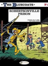 Cinebook: Bluecoats, The #1: Robertsonville Prison
