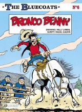 Cinebook: Bluecoats, The #6: Bronco Benny