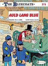 Cinebook: Bluecoats, The #8: Auld Lang Blue