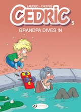 Cinebook: Cedric #5: Grandpa Dives In