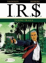 Cinebook: IR$ #1: Taxing Trails