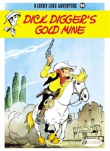 Cinebook: Lucky Luke (CB) #48: Dick Diggers Gold Mine