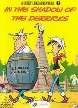 Cinebook: Lucky Luke (CB) #5: In the Shadow of the Derricks