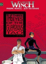 Cinebook: Largo Winch #11: The Three Eyes of the Guardian of Tao