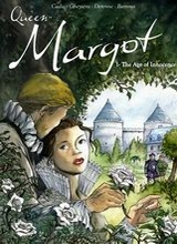 Cinebook: Queen Margot #1: The Age of Innocence
