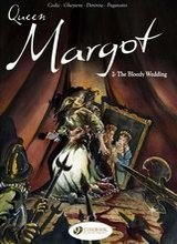 Cinebook: Queen Margot #2: The Bloody Wedding