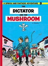 Cinebook: Spirou and Fantasio (CB) #9: The Dictator and the Mushroom