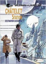Cinebook: Valerian (CB) #9: Chatelet Station, Destination Cassiopeia