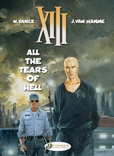 Cinebook: XIII #3: All The Tears Of Hell