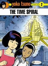 Cinebook: Yoko Tsuno #2: The Time Spiral