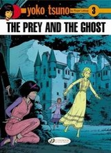 Cinebook: Yoko Tsuno #3: The Prey and the Ghost