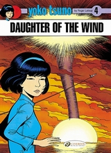 Cinebook: Yoko Tsuno #4: Daughter of the Wind