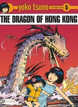 Cinebook: Yoko Tsuno #5: The Dragon Of Hong Kong