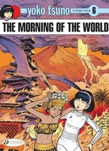 Cinebook: Yoko Tsuno #6: The Morning of the World