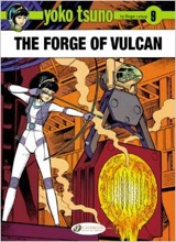 Cinebook: Yoko Tsuno #9: The Forge of Vulcan