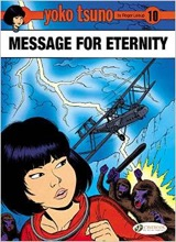 Cinebook: Yoko Tsuno #10: Message for Eternity