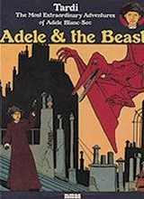 NBM: Adele Blanc-Sec (NBM) #1: Adele and the Beast