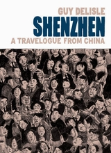 Drawn and Quarterly: Shenzhen: A Travelogue From China