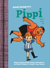 Drawn and Quarterly: Pippi Longstocking #3: Pippi Wont Grow Up