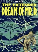 Drawn and Quarterly: The Extended Dream of Mr. D.