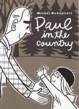 Drawn and Quarterly: Paul #1: Paul In the Country