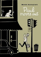 Drawn and Quarterly: Paul #3: Paul Moves Out