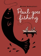 Drawn and Quarterly: Paul #4: Paul Goes Fishing