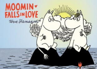Drawn and Quarterly: Moomin #3: Moomin Falls in Love