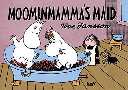 Drawn and Quarterly: Moomin #11: Moominmammas Maid