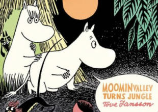 Drawn and Quarterly: Moomin #1: Moominvalley Turns Jungle