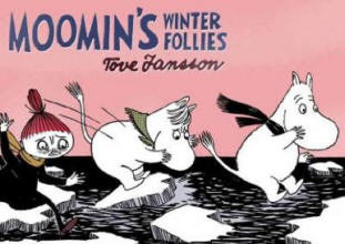 Drawn and Quarterly: Moomin #2: Moomins Winter Follies