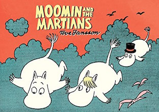 Drawn and Quarterly: Moomin #10: Moomin and the Martians