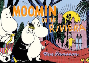 Drawn and Quarterly: Moomin #9: Moomin on the Riviera