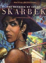 Dargaud: Revenge of Count Skarbek #2: Heart of Bronze