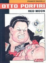 Dark Horse: Otto Porfini #1: Red Moon