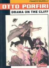 Dark Horse: Otto Porfini #2: Drama on the Cliff