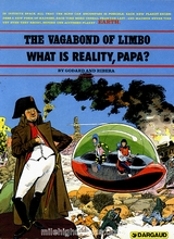 Dargaud: Vagabond of Limbo, The #2: What is Reality, Papa?