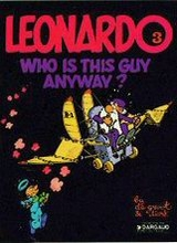 Dargaud: Leonardo #3: Who is this Guy Anyway?