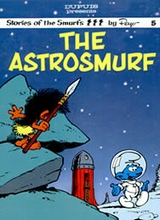 Dupuis: Stories of the Smurfs by Peyo #5: The Astrosmurf