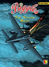 Eurokids: Biggles (Eurokids) #1: The Yellow Swan