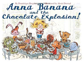 First Second: Anna Banana #2: Anna Banana and the Chocolate Explosion