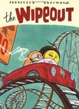 Fantagraphics: The Wipeout